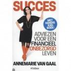 Naar een financieel onbezorgd leven - Annemarie van Gaal