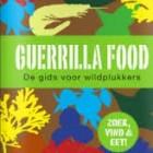 Guerilla Food – eten zoeken in bos, weiland en aan de kust