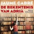 De bekentenis van Adriá; Jaume Cabré