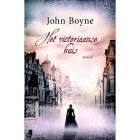 Boekrecensie: Het victoriaanse huis - John Boyne
