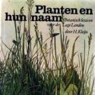 Planten en hun naam. H. Kleyn