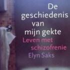 Boekrecensie: De geschiedenis van mijn gekte - Elyn Saks