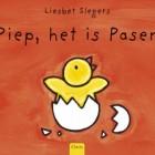 Piep, het is Pasen! door Liesbet Slegers