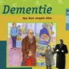 Dementie, Opa Bart vergeet alles