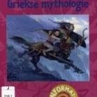 Griekse mythologie, door Annemarie van den Brink