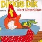 Boekrecensie: Dikkie Dik viert Sinterklaas