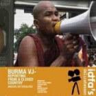 BURMA VJ, de rauwe realiteit van Birma
