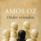 Boekrecensie: Onder vrienden – Amos Oz