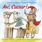 Kinderboek Recensie: Avé, Caesar - Arend van Dam