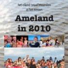 Ameland in 2010 - Jaar van Penny's Shadow