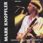 Bootleg: Swinging Golden Hearts – Mark Knopfler