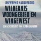 Wildernis, woongebied en wingewest - Louwrens Hacquebord